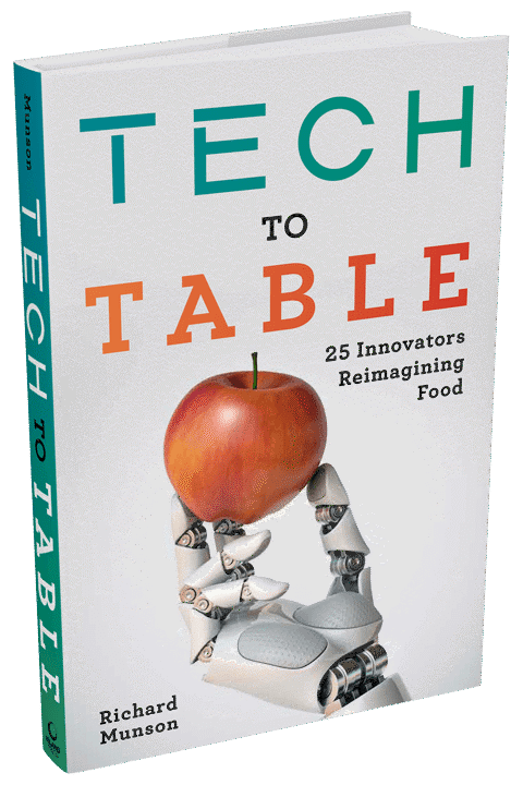 Tech to Table by Richard Munson (hardcover)