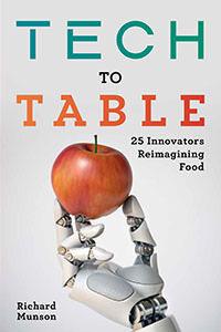 Tech to Table by Richard Munson (thumbnail)
