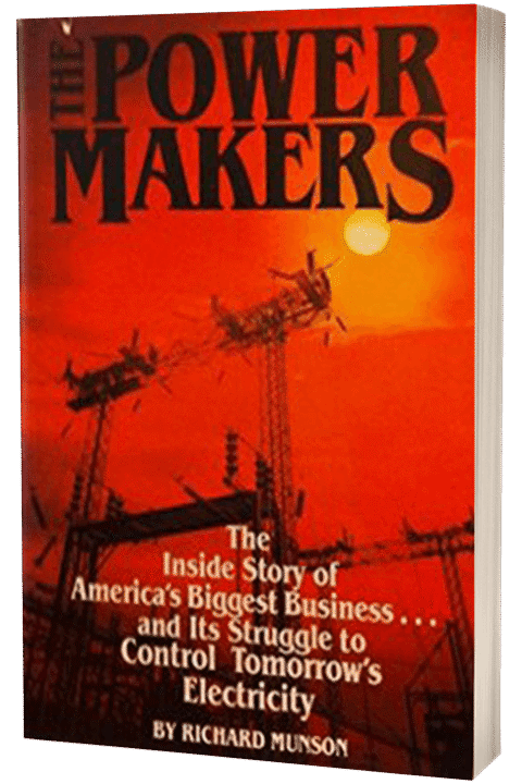 The Power Makers by Richard Munson